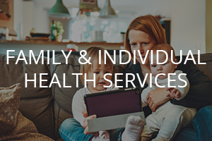Family and Individual Health Services