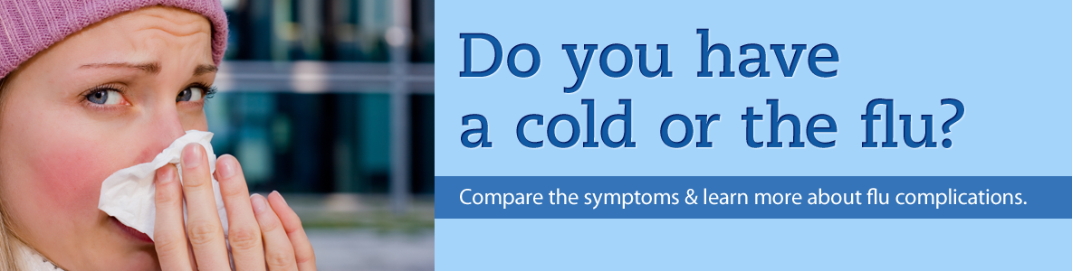 Good Question – Do you have a cold or the flu?